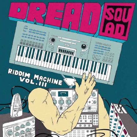 Dread Squad - Riddim Machine Vol. III (Superfly Studio) LP